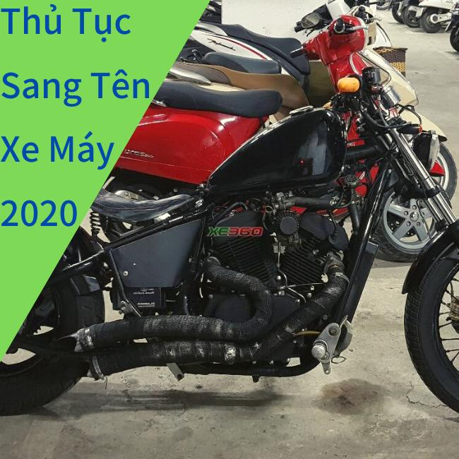 Thủ Tục sang tên xe máy 2020