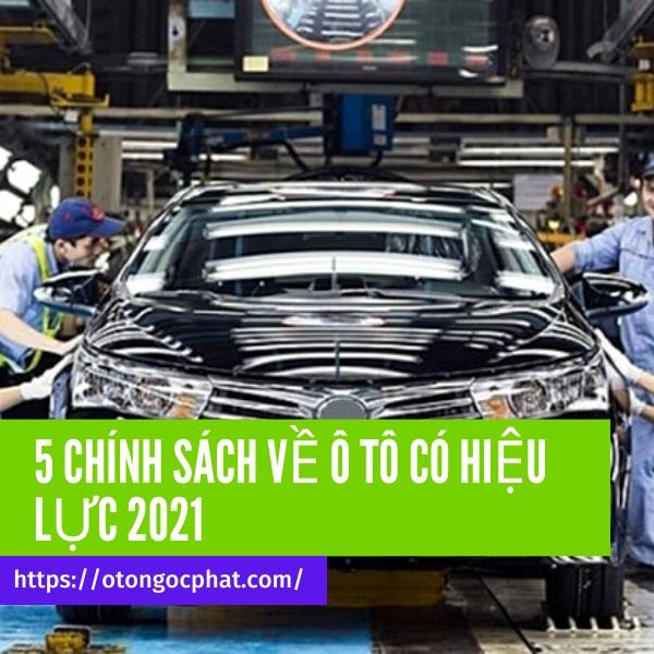 5 chính sách mới về ô tô có hiệu lực từ 2021