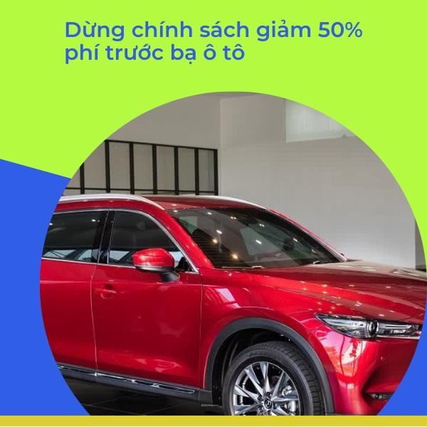 Dừng chính sách giảm 50% phí trước bạ ô tô