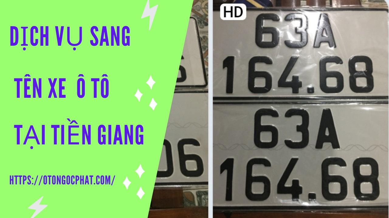 dich-vu-sang-ten-xe-o-to-tai-tien-giang1