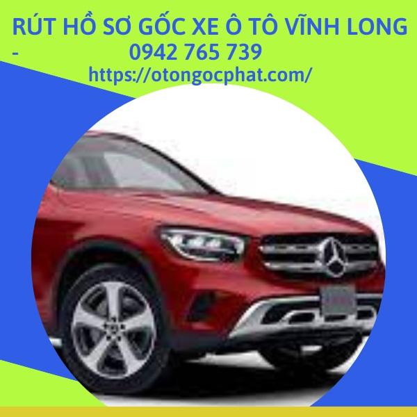 rut-ho-so-goc-xe-o-to-tai-vinh-long