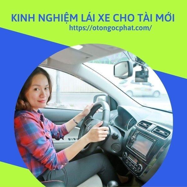 Kinh nghiệm lái xe cho tài mới