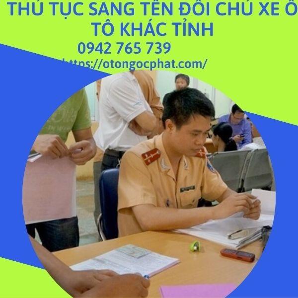 thu-tuc-sang-ten-xe-o-to-khac-tinh